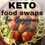 Easy Keto Food Swaps for Beginners
