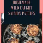 Keto Wild Caught Salmon Patties pin 3