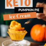 Keto Pumpkin Pie Dairy Free Ice Cream