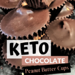 Pin 1 Keto Chocolate Peanut Butter Cups