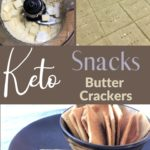 The Best Keto Butter Crackers pin 3