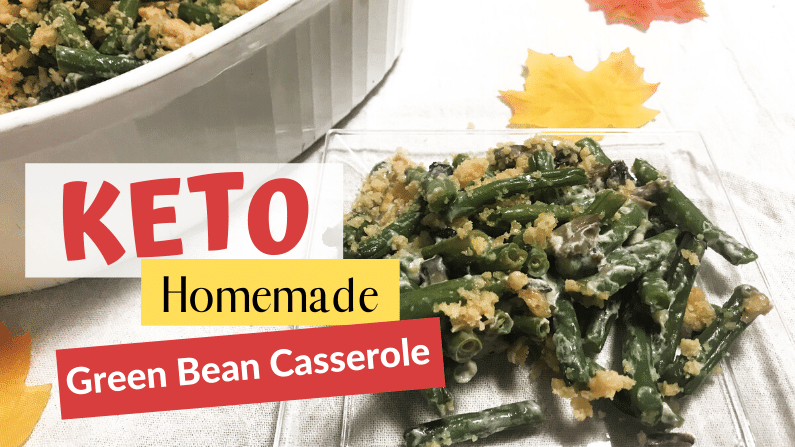 Keto Green Bean Casserole Feature Photo