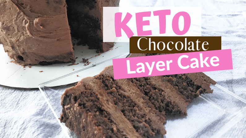 Incredibly Rich Keto Chocolate Layer Cake Feature Photo