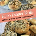 The Perfect Keto Dinner Roll Pin 2