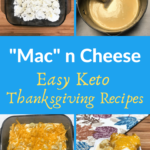 Keto Mac 'n Cheese for Your Holiday Gathering Pin 3