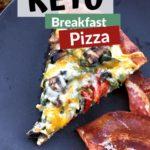 Keto Breakfast Pizza with Fathead Dough pin 1