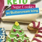 The Best Keto Christmas Cut-Out Sugar Cookies Pin 1