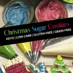 The Best Keto Christmas Cut-Out Sugar Cookies Pin 2