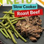 Keto Low Carb Slow Cooker Pot Roast Pin 1