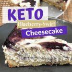 Keto Blueberry Swirl Cheesecake Pin 1