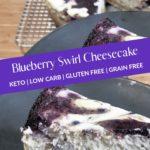 Keto Blueberry Swirl Cheesecake Pin 2