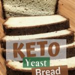 Keto Yeast Bread pin 1