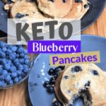 Super Fluffy Keto Blueberry Pancakes pin 1