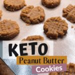 The Absolute Best Keto Peanut Butter Cookies pin 1