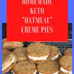 Keto Oatmeal Creme Pies pin 3