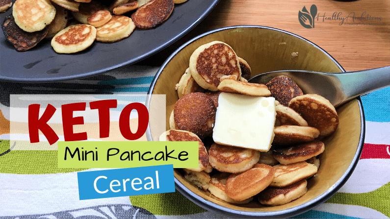 The Popular Mini Pancake Cereal - Ketofied!