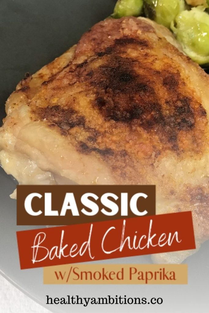 Classic Baked Chicken Thighs pin 1