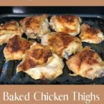 Classic Baked Chicken Thighs pin 2