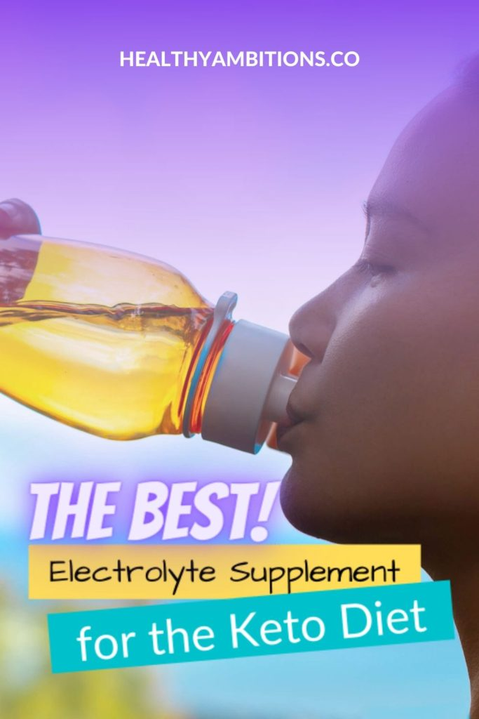 The Best Electrolyte Supplement for the Keto Diet pin 1