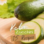 15 Low Carb Zucchini Recipes