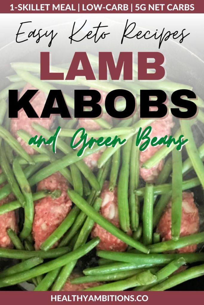 Lamb Kabobs and Green Beans