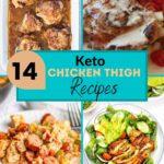 14 Amazing Keto Chicken Thigh Recipes pin