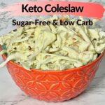 Low Carb Keto Coleslaw pin