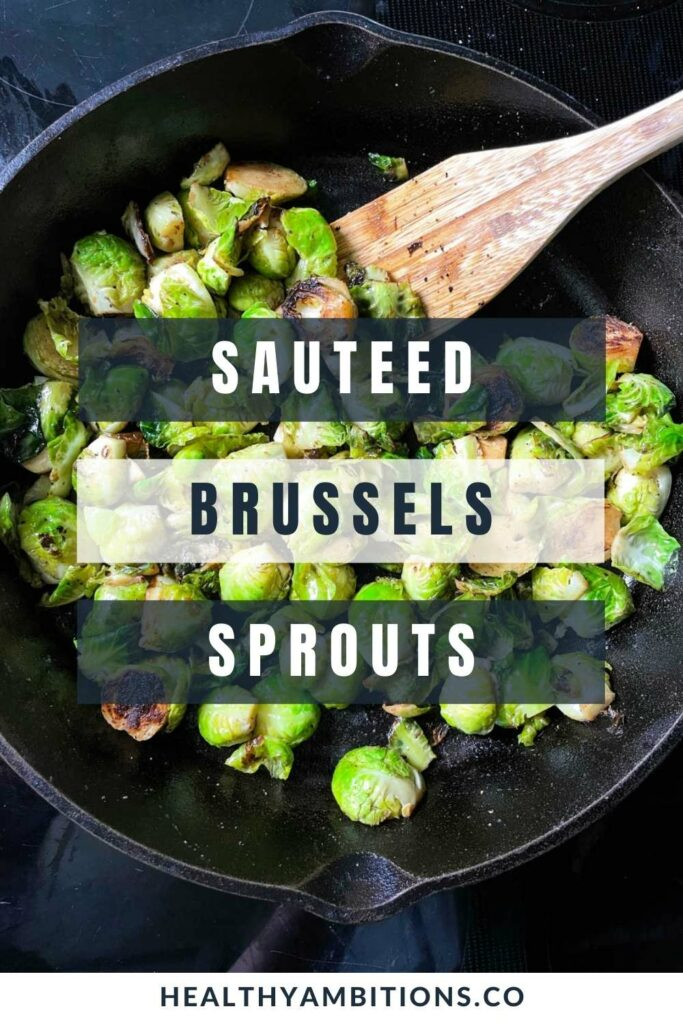 Keto Sauteed Brussels Sprouts Pinterest